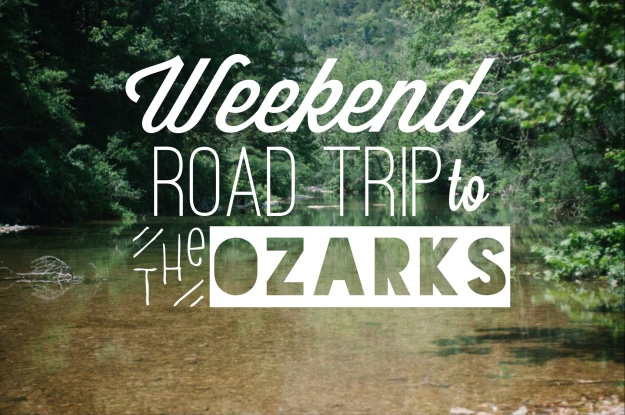 Ozarks Roadtrip